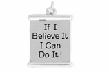 "W994SC - ""IF I BELIEVE IT, I CAN DO IT!"" 	  $5.08 Each"