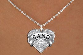 "<BR>              SCHOOL BAND NECKLACE<bR>                   EXCLUSIVELY OURS!! <Br>              AN ALLAN ROBIN DESIGN!! <BR>     CLICK HERE TO SEE 1000+ EXCITING <BR>           CHANGES THAT YOU CAN MAKE! <BR>        LEAD, NICKEL & CADMIUM FREE!! <BR>    W1416SN - SILVER TONE ""BAND"" CLEAR <BR>     CRYSTAL HEART CHARM AND NECKLACE <BR>                       $9.68 EACH �2013"