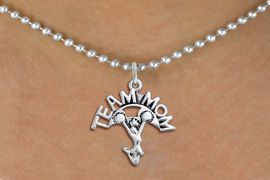 """<br>      WHOLESALE CHEERLEADER NECKLACE <bR>                    EXCLUSIVELY OURS!! <BR>               AN ALLAN ROBIN DESIGN!! <BR>      CLICK HERE TO SEE 1000+ EXCITING <BR>            CHANGES THAT YOU CAN MAKE! <BR>         CADMIUM, LEAD & NICKEL FREE!! <BR>        W1484SN - DETAILED SILVER TONE <BR>    """"TEAM MOM"""" CHEER CHARM & NECKLACE <BR>              FROM $4.85 TO $8.30 �2013"""