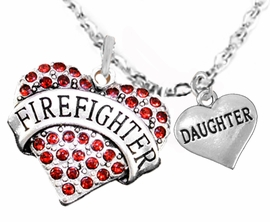 "<Br>WHOLESALE FIREFIGHTER MALTESE CROSS JEWELRY  <BR>                             AN ALLAN ROBIN DESIGN!! <Br>                    CADMIUM, LEAD & NICKEL FREE!!  <Br>     W1557-1831N1  ""FIREFIGHTER  DAUGHTER"" HEART  <BR>      CHARMS ON ADJUSTABLE CHAIN NECKLACE<BR>                      FROM $7.50 TO $9.50 �2016"