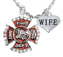 "<Br>WHOLESALE FIREFIGHTER MALTESE CROSS JEWELRY  <BR>                             AN ALLAN ROBIN DESIGN!! <Br>                    CADMIUM, LEAD & NICKEL FREE!!  <Br>     W1284-1876N1  ""FIREFIGHTER  WIFE"" HEART  <BR>      CHARMS ON ADJUSTABLE CHAIN NECKLACE<BR>                                    $9.38 �2016"