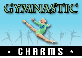 <BR>   WHOLESALE GYMNASTIC CHARMS <BR> CADMIUM, LEAD AND NICKEL FREE <BR>             SOLD INDIVIDUALLY