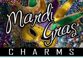 <BR>WHOLESALE MARDI GRAS CHARMS <BR> CADMIUM, LEAD AND NICKEL FREE <BR>             SOLD INDIVIDUALLY