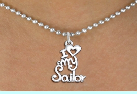 """<br>   WHOLESALE NAVY NECKLACE JEWELRY <bR>                   EXCLUSIVELY OURS!! <BR>              AN ALLAN ROBIN DESIGN!! <BR>     CLICK HERE TO SEE 1000+ EXCITING <BR>           CHANGES THAT YOU CAN MAKE! <BR>        CADMIUM, LEAD & NICKEL FREE!! <BR>     W1499SN - BEAUTIFUL SILVER TONE <BR>    """"I LOVE MY SAILOR"""" CHARM & NECKLACE <BR>             FROM $4.85 TO $8.30 �2013"""