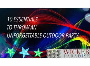 10 Essentials to Throw an Unforgettable Outdoor Party