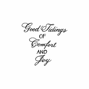 Good Tidings of Comfort - C10524