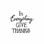 In Everything Give Thanks - C10482