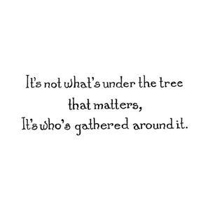 It's Not What's Under The Tree - D10685