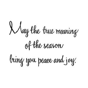 May The True Meaning of The Season - D10711