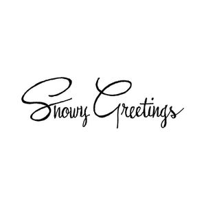 Snowy Greetings - D10719