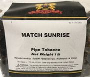 Match Sunrise (formerly Early Morning Pipe MATCH) 16oz Bag