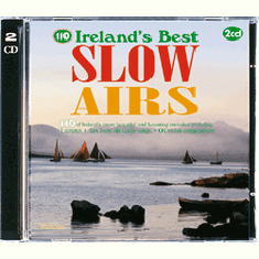 110 Ireland's Best Slow Airs Double CD Pack