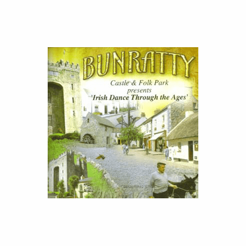 Bunratty Irish Dance through the ages CD
