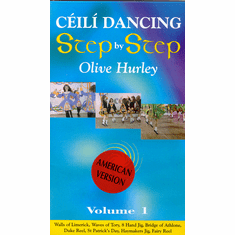 Ceili Dancing Step By Step Olive Hurley Volume 1 DVD