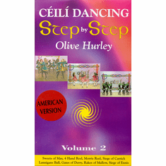 Ceili Dancing Step By Step Olive Hurley Volume 2 DVD