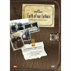 Faith of our Fathers 10th Anniversary DVD