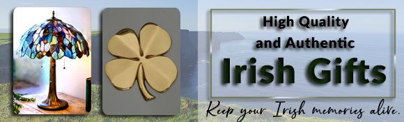 High Quality - and Authentic - Irish Gifts - Keep your Irish memories alive