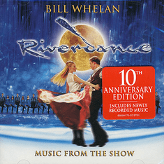 Riverdance 10th Anniversary Edition Soundtrack Bill Whelan