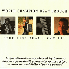 The best that I can be CD. Dean Crouch