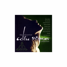 The Essential Celtic Women Collection