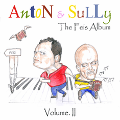 The Feis Album (Volume 2) CD By Anton & Sully