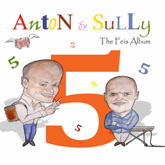 The Feis Album Volume 5 CD Anton & Sully