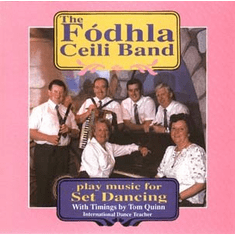 The Fodhla Ceili Band - Set Dancing