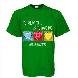 "Autism Awareness Child T-Shirt ""To Know Me...Is to Love Me!"""