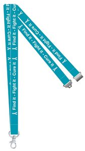 Find it, Fight it, Cure it Ovarian Cancer Awareness Lanyard