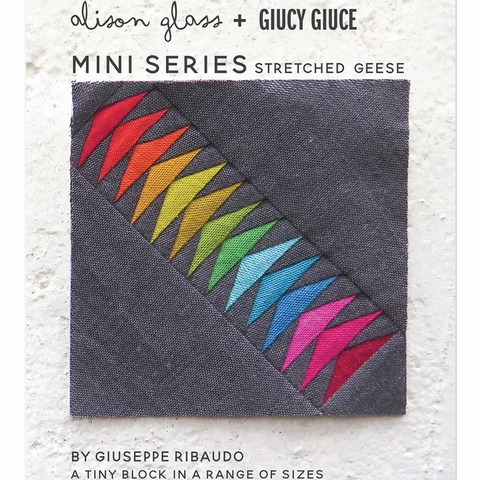 Alison Glass + Giucy Giuce, Sewing Patterns, Mini Series Stretched Geese