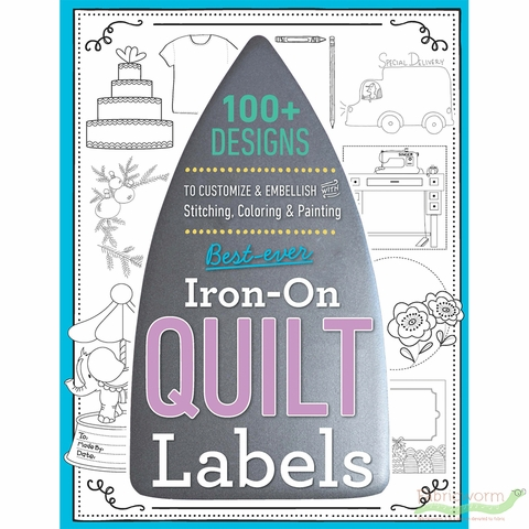Best Ever Iron On Quilt Label Book
