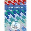 Bonjour Quilts, Sewing Pattern, Slip Stitch