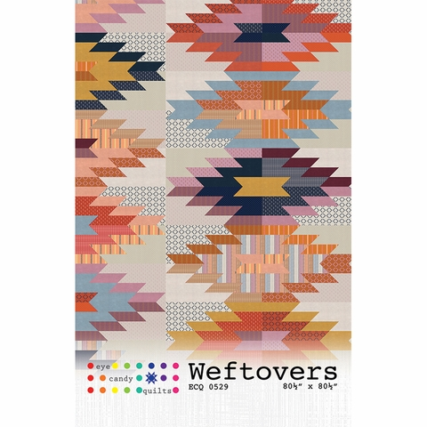 Eye Candy Quilts, Sewing Pattern, Weftovers Quilt