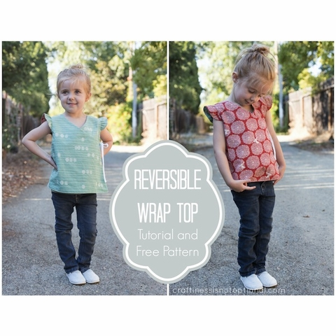 Sewing Tutorial & Free Pattern|Reversible Wrap Top by Craftiness Is Not Optional