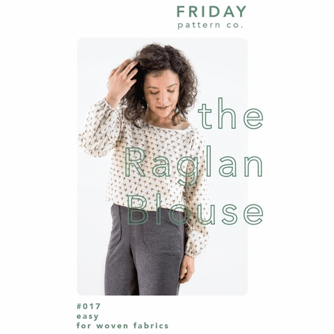 Friday Pattern Company, Sewing Pattern, Raglan Blouse