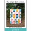 Kitchen Table Quilting, Sewing Pattern, The Abigail Quilt