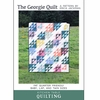 Kitchen Table Quilting, Sewing Pattern, The Georgie Quilt