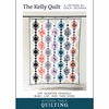 Kitchen Table Quilting, Sewing Pattern, The Kelly Quilt
