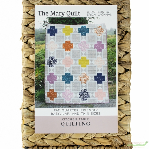 Kitchen Table Quilting, Sewing Pattern, The Mary Quilt