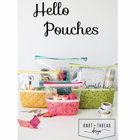 Knot + Thread Design, Sewing Pattern, Hello Pouches