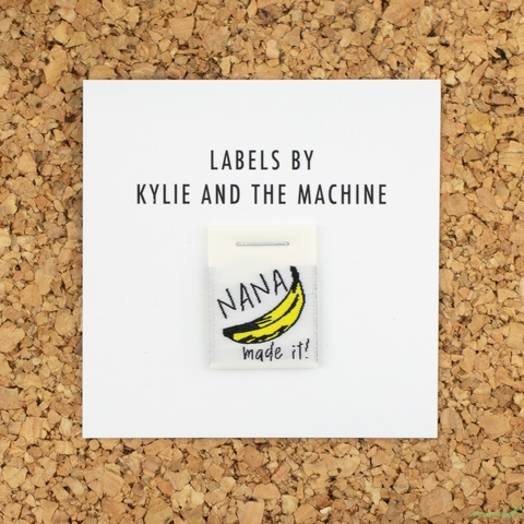 Kylie and the Machine, Woven Labels, Nana Made It