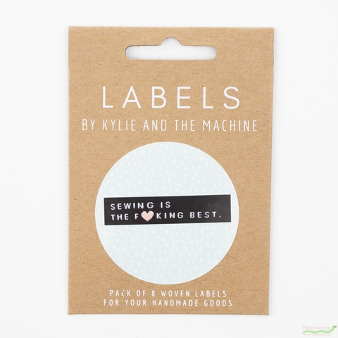 Kylie and the Machine, Woven Labels, Sewing Is The F*cking Best