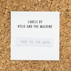 Kylie and the Machine, Woven Labels, This is the Back (NEW)