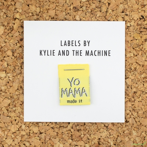 Kylie and the Machine, Woven Labels, Yo Mama Made It