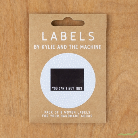 Kylie and the Machine, Woven Labels, You Can't Buy This