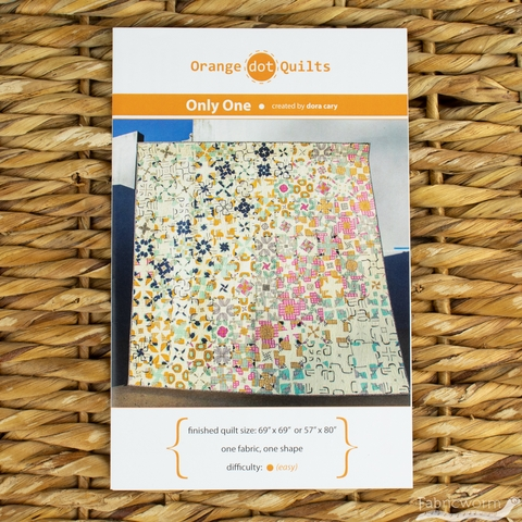 Orange Dot Quilts, Sewing Pattern, Only One