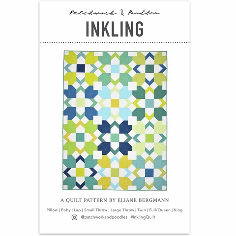 Patchwork & Poodles, Sewing Pattern, Inkling Quilt