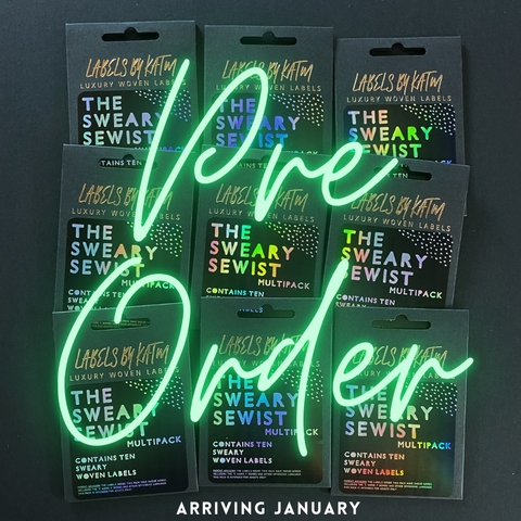 PREORDER NOW, Kylie and the Machine, Woven Labels, The Sweary Sewist Limited Edition (JANUARY)