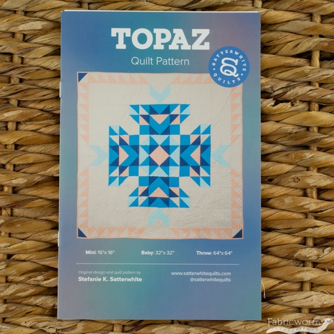Satterwhite Quilts, Sewing Pattern, Topaz Quilt