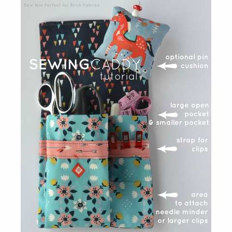 Sewing Tutorial|Sewing Caddy Tutorial by Sew Not Perfect